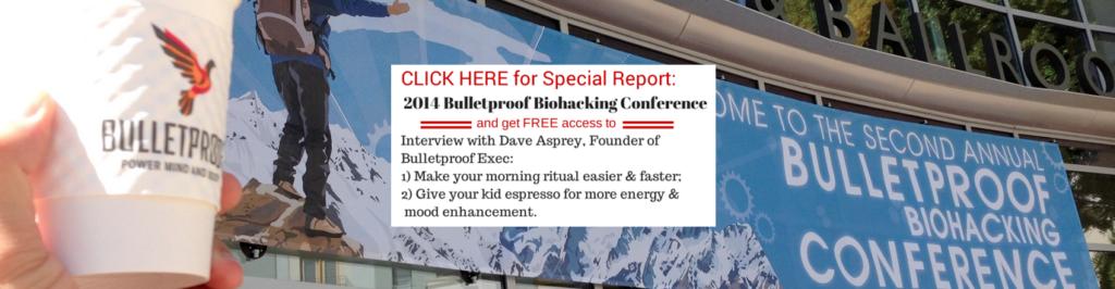 Bulletrpoof Coffee, Bulletproof Biohacking Conference