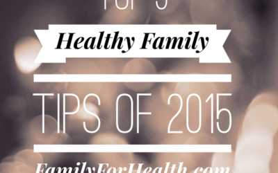 Top 5 Healthy Family Secrets for 2015