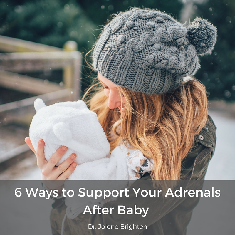 6 Ways to Support Your Adrenals After Baby: Guest Blog ...